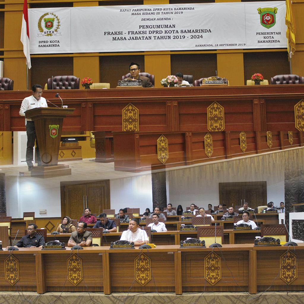 Pengumuman Susunan dan Kepengurusan Fraksi-Fraksi DPRD Kota Samarinda 2019-2024
